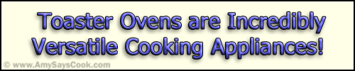 What is a Toaster Oven Used For?