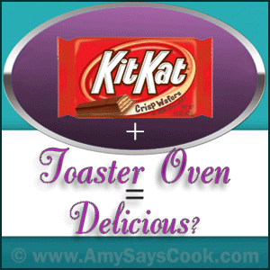Would You Put a Kit Kat in a Toaster Oven?
